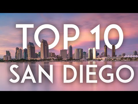Top 10 Things to do in SAN DIEGO in 2019