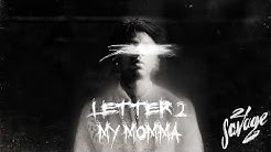 21 Savage - Letter 2 My Momma (Official Audio)