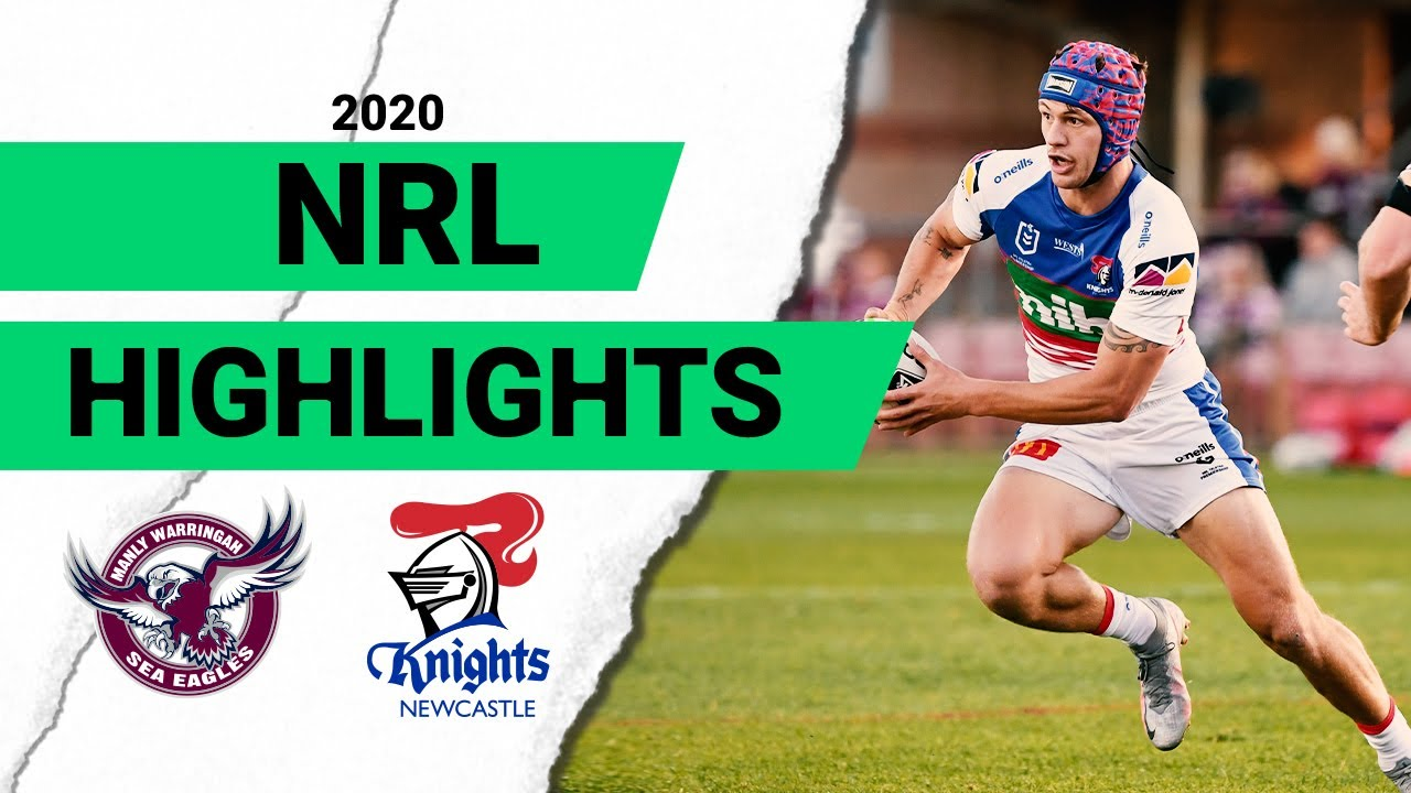 Sea Eagles v Knights Match Highlights | Round 8 2020 | Telstra Premiership | NRL