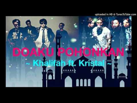 Kristal ft. Khalifah - Doaku Pohonkan (Lagu Raya)