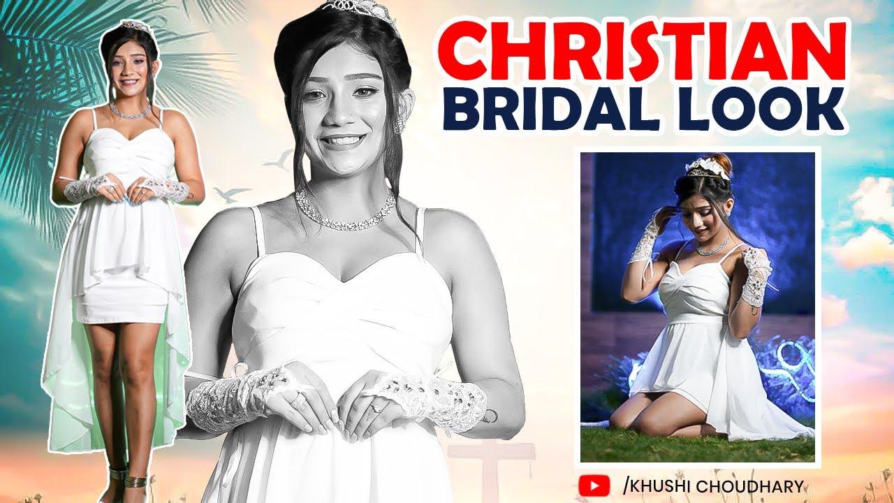 Christian Bridal Look 👰🏻♀️  Khushi Choudhary