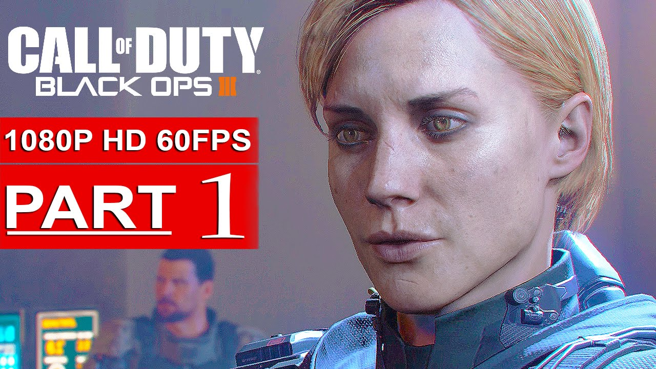 Call Of Duty Black Ops 3 Gameplay Walkthrough Part 1 Campaign