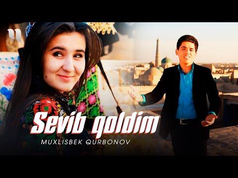 Muxlisbek Qurbonov - Sevib qoldim bir qizni