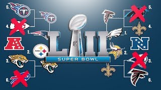 2018 NFL PLAYOFF PREDICTIONS!! FULL PLAYOFF BRACKETS! SUPER BOWL 52 WINNER!