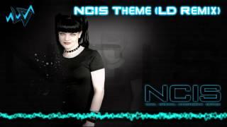 NCIS Theme (LD Remix)