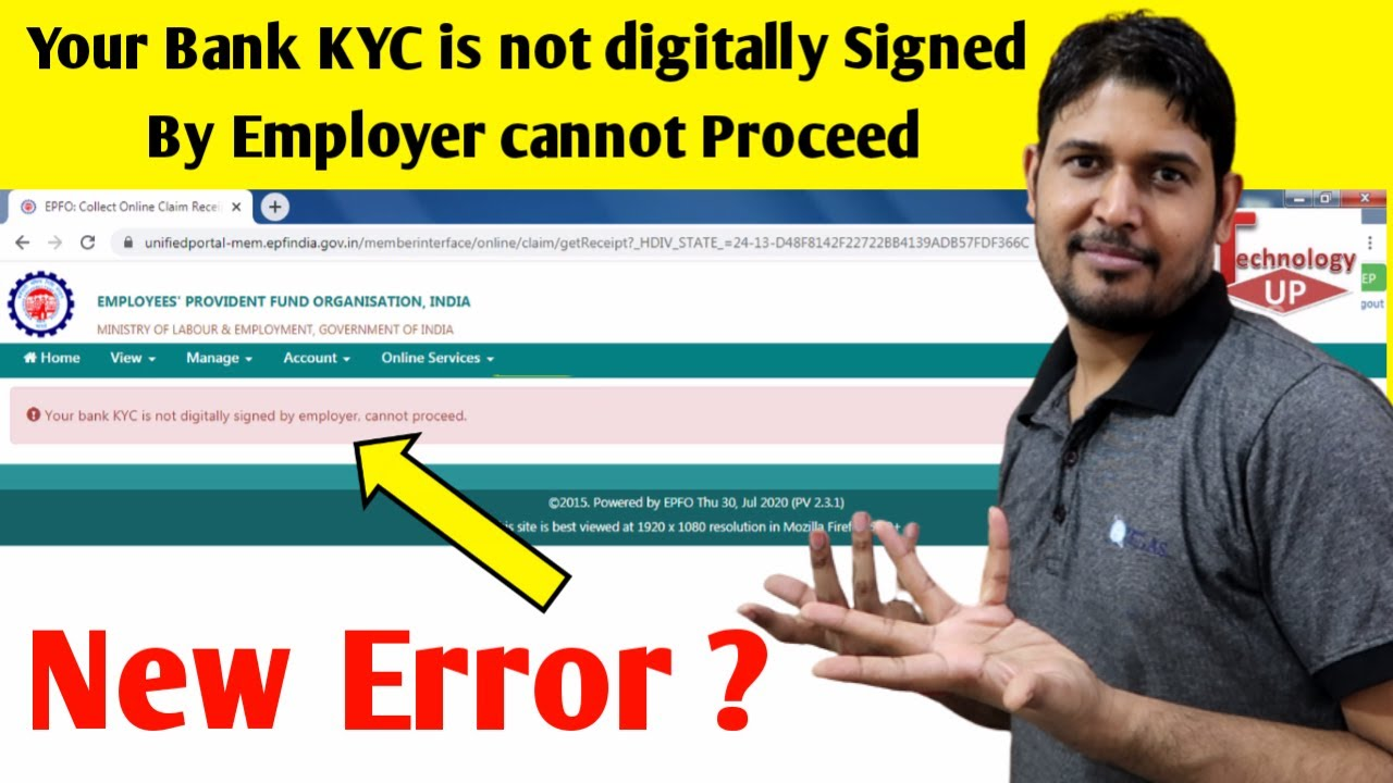 Your bank KYC is not digitally signed by employer cannot proceed  - Technology up