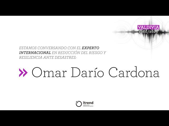 Ciclo de conversaciones • Omar Darío Cardona - COVID 19, resiliencia y desastres (Parte 2)