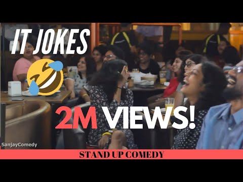 IT INDUSTRY JOKES | stand up comedy by sanjay manaktala