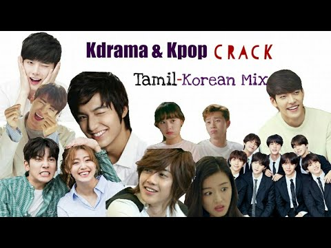 Kdrama & Kpop On Crack | Tamil - Korean Mix | Multidrama | Funny Mix