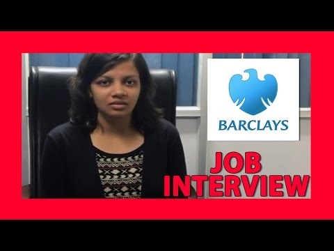 Barclays Interview 1- Interview Expeience, Suggestions and
