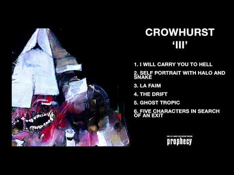 Crowhurst - 'III' (Full Album Stream) Mp3