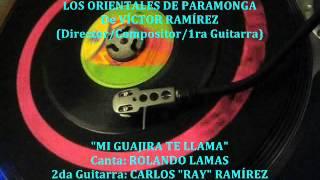 LOS ORIENTALES De Paramonga - Mi Guajira Te Llama (45rpm Sono Radio)