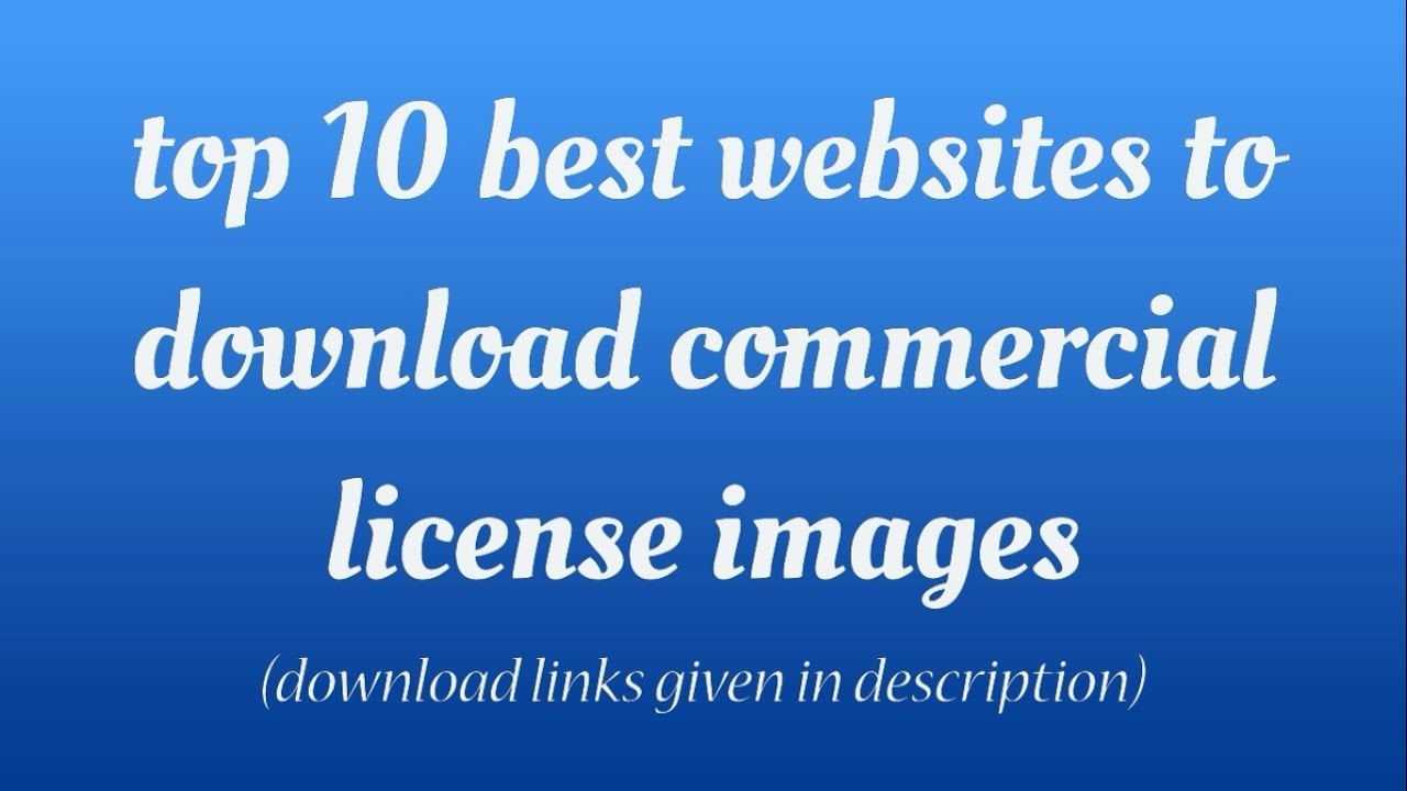 top best websites to commercial license images top 10 best websites to commercial license images