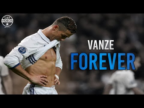 Cristiano Ronaldo ❯ Vanze - Forever | Skills & Goals 2017 | HD
