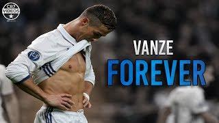 cristiano ronaldo ❯ vanze forever skills goals 2017 hd