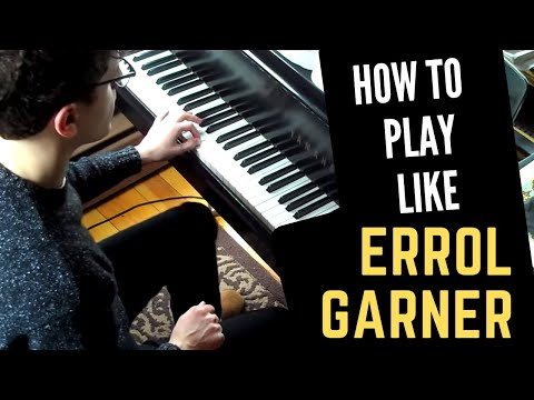 How to Play Like Erroll Garner - Misty