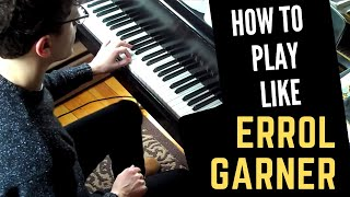 How To Play Like Erroll Garner Misty