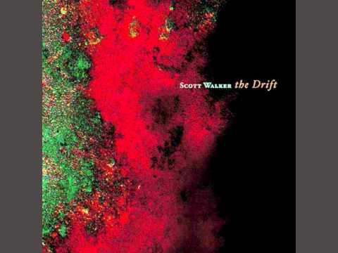 Scott Walker - The Drift - Hand Me Ups (06/10)