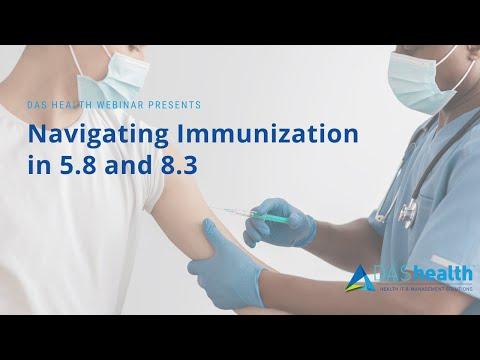 Navigating Immunization in 5.8 and 8.3