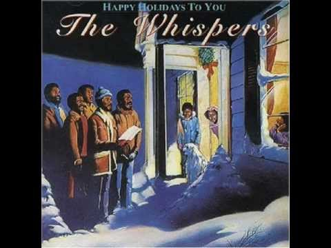 The Whispers - Happy Holidays to You - YouTube