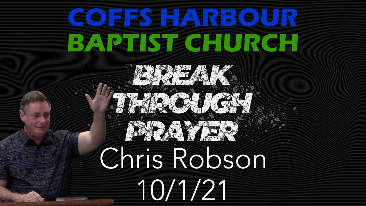 Live stream - Breakthrough Prayer: Part 8 - Chris Robson