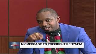 Boniface Mwangi\'s message to President Uhuru | Point Blank
