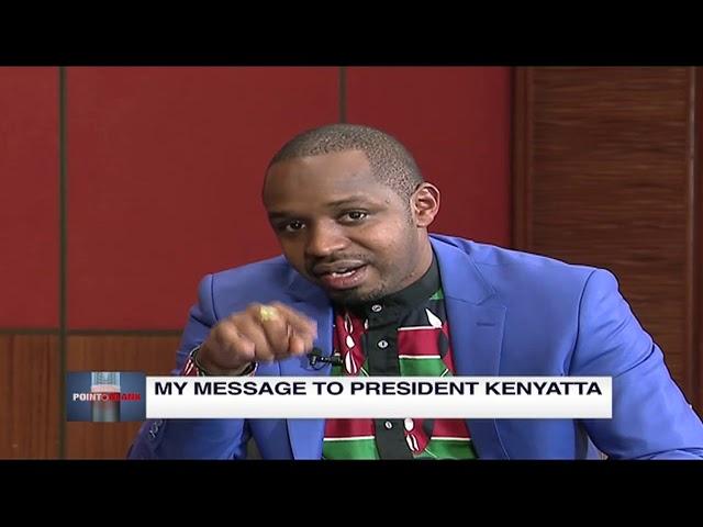 Boniface Mwangi's message to President Uhuru | Point Blank