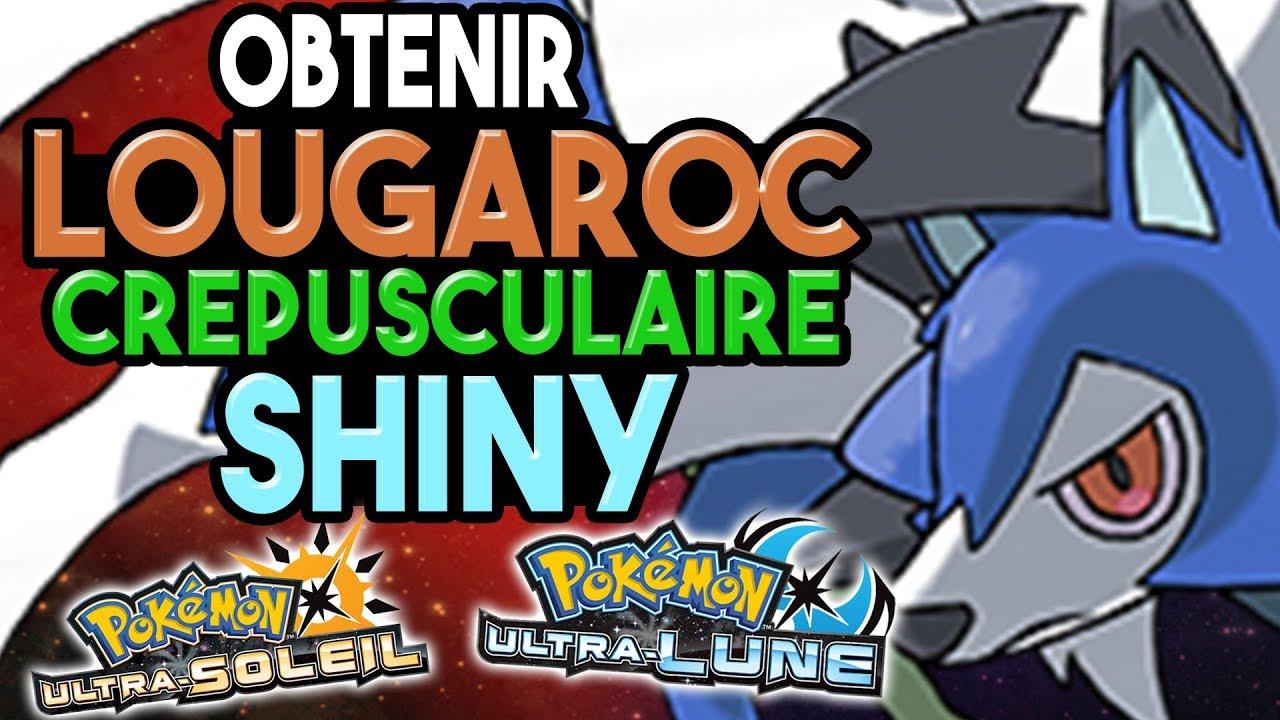 Comment Obtenir Lougaroc Crepusculaire Shiny Pokemon Ultra Soleil Ultra Lune
