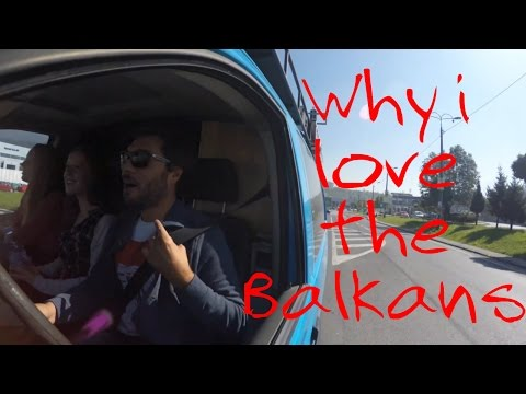Why i love the Balkans, six months travelling aroung this region #2