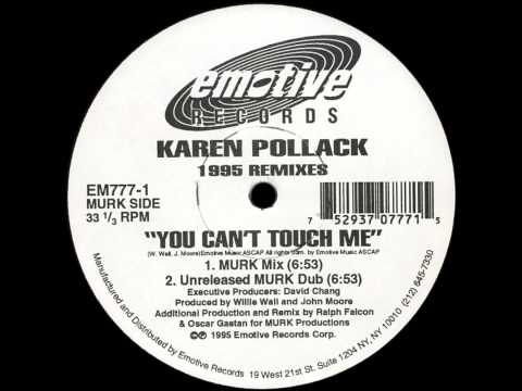 Karen Pollack - You Can't Touch Me (MURK Mix) [EMOTIVE RECORDS - EM 777-1]