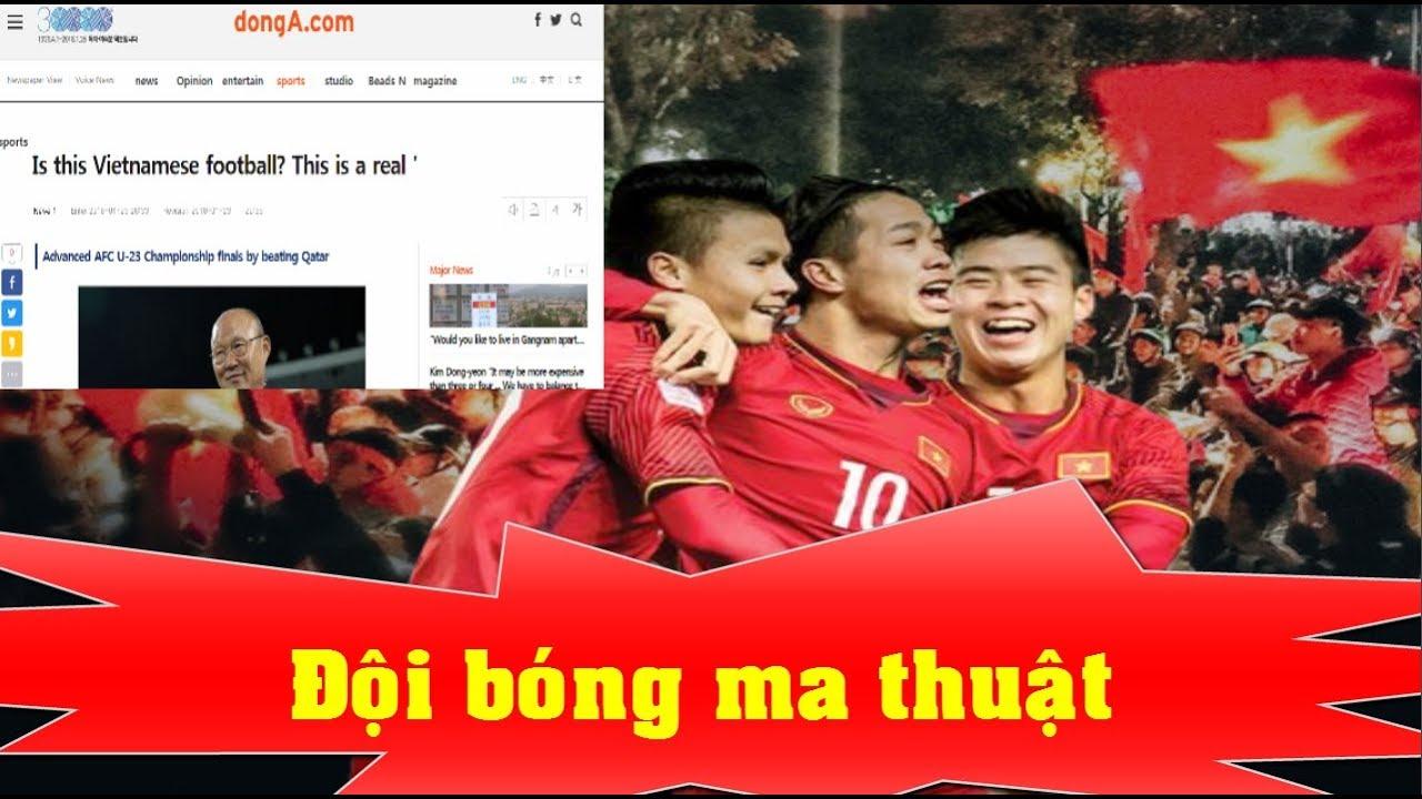 Truyền thông nước ngoài nói về U23 Việt Nam: Đội bóng ma thuật – News Tube
