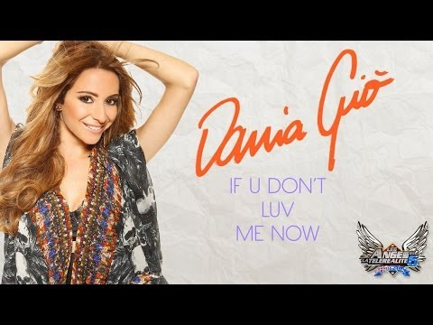 Dania Giò - If U Don't Luv Me Now (Lyric Video Officielle)