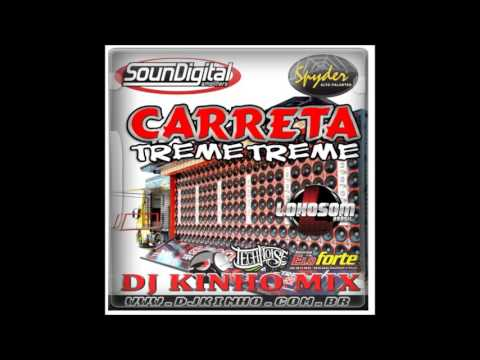 CD Carreta Treme Treme Vol 01 2016 Dj Kinho Mix