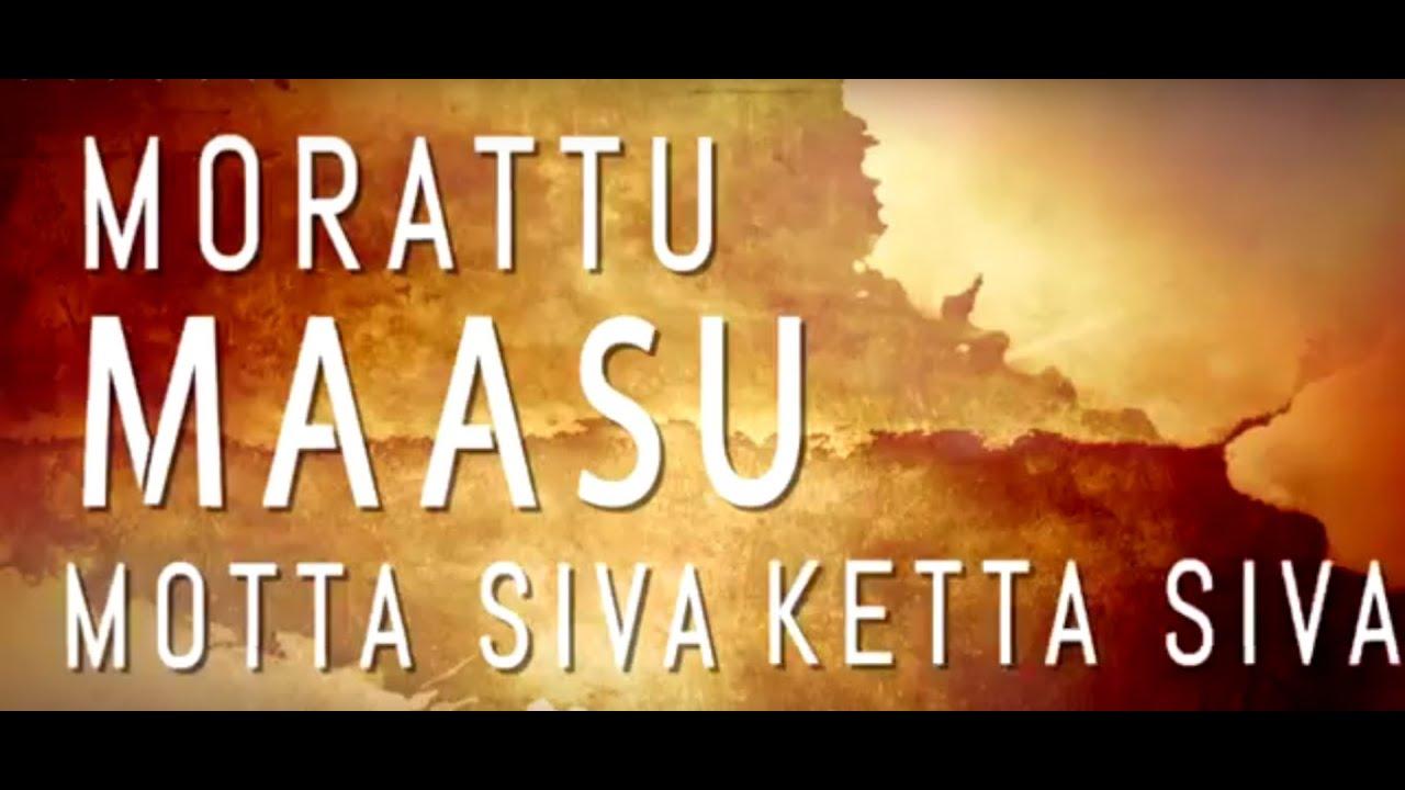 Download Maasu Local Lyric Video - Motta Shiva Ketta Shiva | Raghava Lawrence | Nikki Galrani | Ambresh