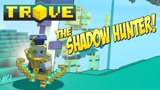 Trove Class Guide & Tutorial ✪ The Shadow Hunter!