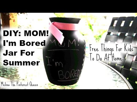 diy mom i 39 m bored jar free things for kids to do at home youtube. Black Bedroom Furniture Sets. Home Design Ideas