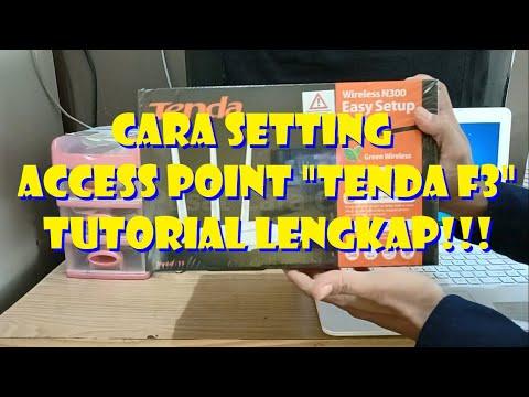Cara Setting Akses Poin Tenda F3 - TUTORIAL LENGKAP!!!