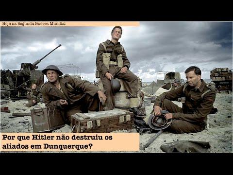 Por que Hitler não destruiu os aliados em Dunquerque?