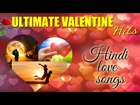 New Songs 2015 - Romantic Songs Of Bollywood - Valentine's Day Love Songs - Valantine Mashup 2015
