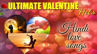 New Songs 2015 - Romantic Songs Of Bollywood - Valentine