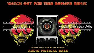 Watch Out For This Bumaye Remix Busy Signal Major Lazer By Audio Musical bass