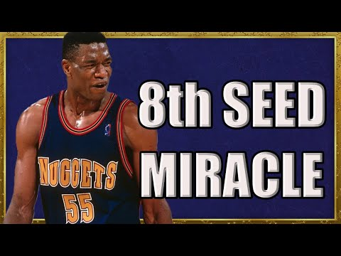 How the 1994 Nuggets Did the Impossible!
