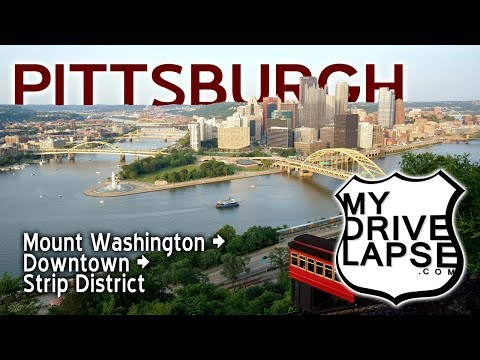 Drive Around Downtown Pittsburgh, and the Strip District