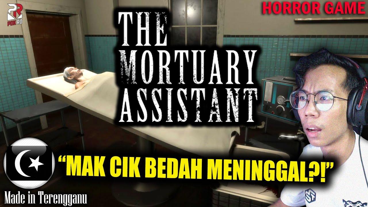 *SERAM!* KENA JAGA BILIK MAYAT!!    THE MORTUARY ASSISTANT Gameplay [Pok Ro] (Malaysia)