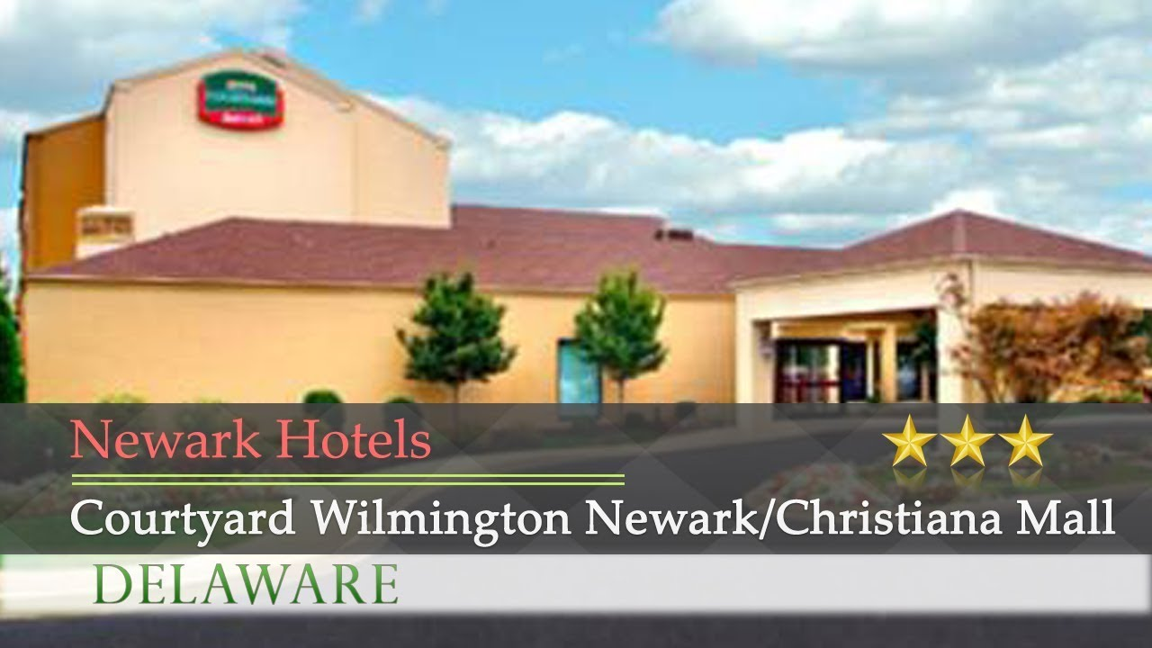 courtyard wilmington newark christiana mall newark hotels rh youtube com