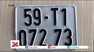 Tràn lan biển số xe giả tại TP HCM  - Tin Tức VTV24