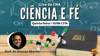 Live da CNA - Tema: CIÊNCIA E FÉ