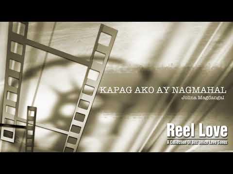 Jolina Magdangal - Kapag Ako Ay Nagmahal (Audio) 🎵   Reel Love