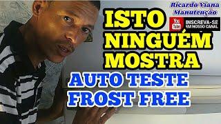 AUTO TESTE FROST FREE BRASTEMP & CONSUL