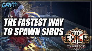 path of Exile 3.9 The Fastest Way To Spawn Sirus